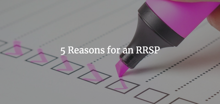 5 Reasons for an RRSP