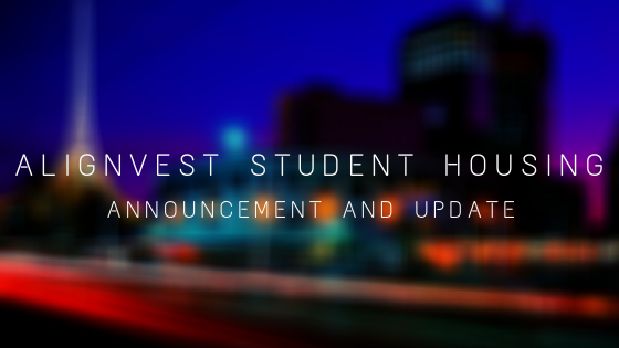 Alignvest Student Housing – Announcement and Update