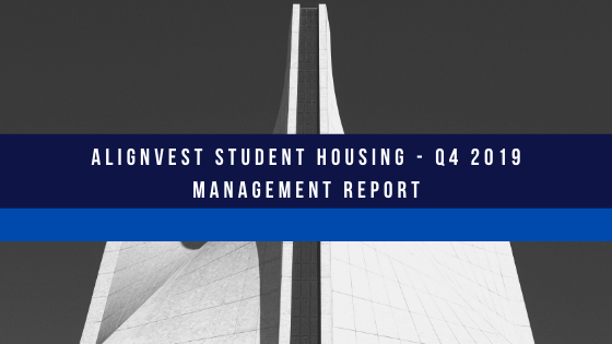 Alignvest Student Housing – Q4 2019 Management Report