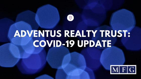 Adventus Realty Trust: Covid-19 Update
