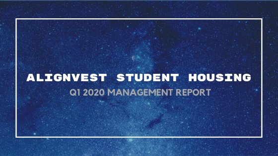 Alignvest Student Housing – Q1 2020 Management Report