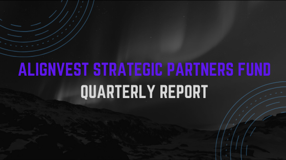 Alignvest Strategic Partners Fund Quarterly Report