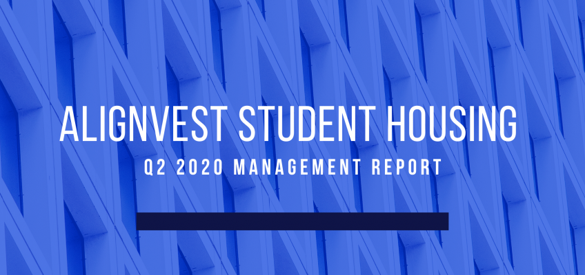 Alignvest Student Housing – June 30, 2020 – Management Report